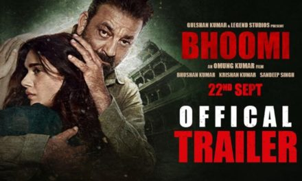 Watch Bhoomi Official Full Movie – Trailer, Starcast and Release Date