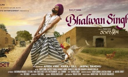 Ranjit Bawa's movie Bhalwan Singh – Punjabi Movie Review