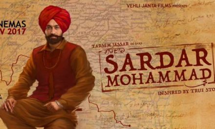 Tarsem Jassar upcoming movie Sardar Mohammad Starcast Review