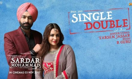 Single Double by Tarsem Jassar – Sardar Mohammad Punjabi Movie – Full Song