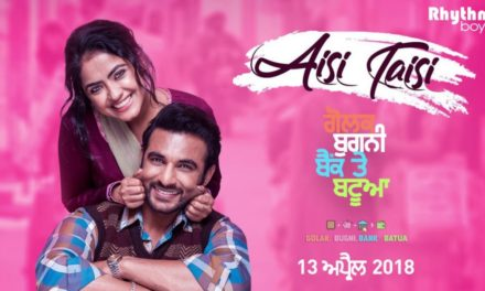Aisi Taisi Song – Punjabi Movie Golak Bugni Bank Te Batua – Amrinder Gill
