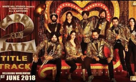 Gippy Grewal Starrer Punjabi Movie Carry On Jatta 2 Title Song Released