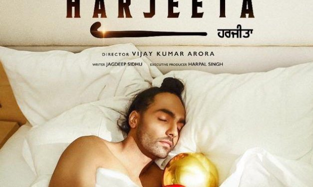 Ammy Virk Starrer Harjeeta Movie Review – Trailer, Story and Starcast