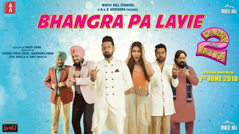 Bhangra Pa Laiye Song New Party Anthem From Carry On Jatta 2 Movie
