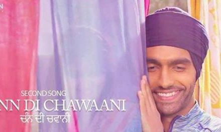 Harjeeta Movie Released Chann Di Chawaani Song By Ammy Virk & Mannat Noor