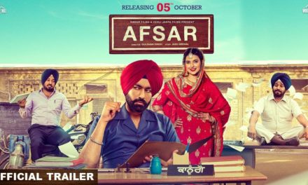 Tarsem Jassar and Nimrat Khaira Starrer Afsar movie Trailer Released