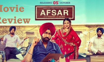 Afsar Movie Review – Story, Starcast & Music Review