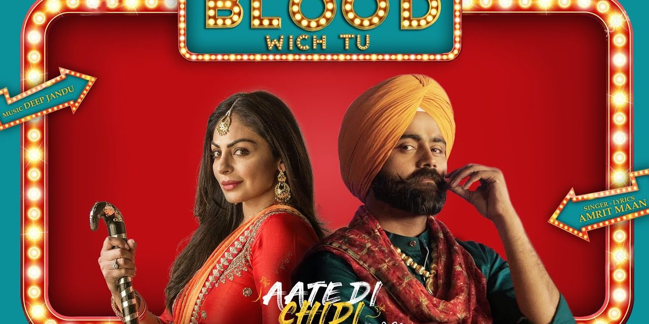 Let's celebrate our Punjabi virsa with Blood Wich Tu Song