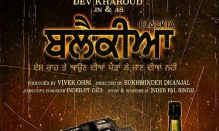 First look of Blackia movie poster – Dev Kharoud Punjabi Movie