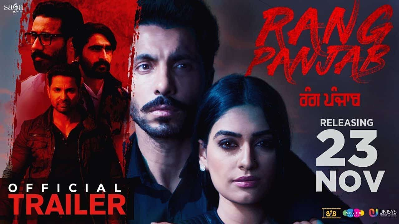 Rang Punjab Movie Trailer Review, Story Starcast & Release Date 2018