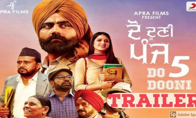 Upcoming Punjabi Movie Do Dooni Panj Trailer