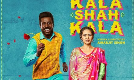 First Look out of Kala Shah Kala Movie – Binnu Dhillon & Sargun Mehta