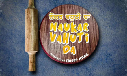 Another Binnu Dhillon's starrer Naukar Vahuti Da Coming to make you laugh