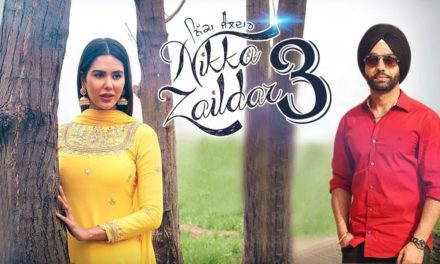 Nikka Zaildar 3 Movie 1st Look – Ammy Virk & Sonam Bajwa