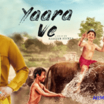 Yaara Ve Review: Brings laughter & tears at the same time